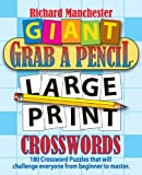 Giant Grab a Pencil® Large Print Crosswords, Richard Manchester, 0884865568