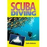 Scuba Diving by Colin Brittain (1999-06-23)
