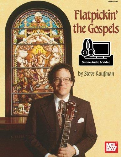 Flatpickin' the Gospels: For ()