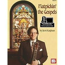 Flatpickin' the Gospels For Guitar Book