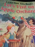Let's Visit an Apple Orchard!, Melissa G. Daly, 0816763593