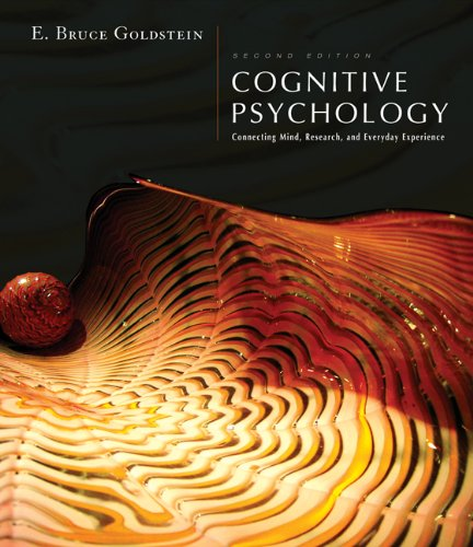 Cognitive Psychology: Connecting Mind, Research and Everyday Experience (with Coglab 2.0 Online Booklet)