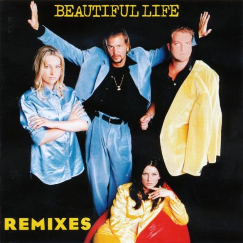 Beautiful Life (The Remixes)