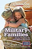 Best Simon & Schuster Books for Young Readers Books About American Histories - Chicken Soup for the Soul: Military Families: 101 Review