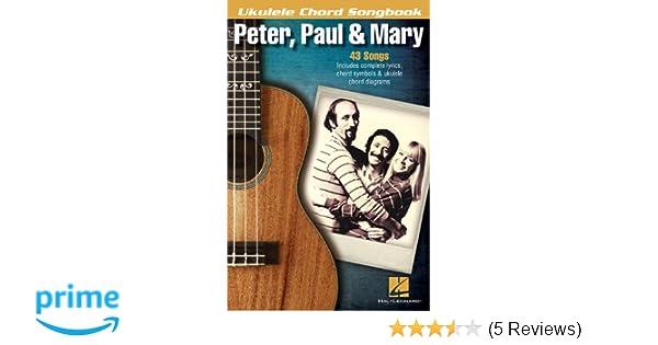 Amazon Peter Paul Mary Ukulele Chord Songbook Ukulele