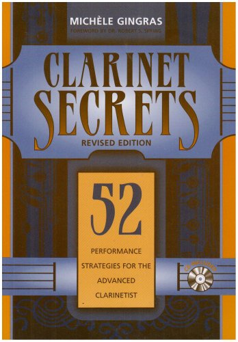 Clarinet Secrets: 52 Performance Strategies For The Advanced Clarinetist