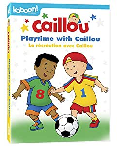 Caillou: Playtime with Caillou [Bilingual]