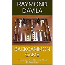 Backgammon Game: 9 Things You Need to Know About Backgammon