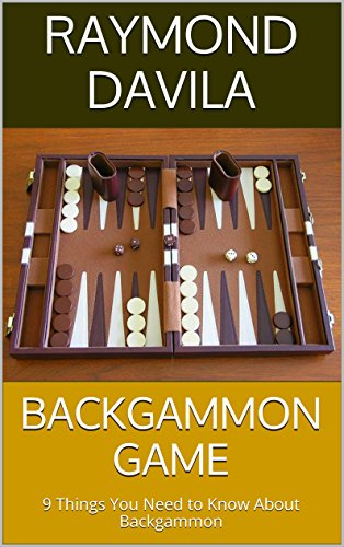 Backgammon Game 9 Things You Need To Know About Backgammon Kindle