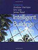 Intelligent Buildings, Harrison, Andrew and Loe, Eric, 0419212906