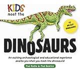 Kids Meet the Dinosaurs, Paul Rodhe, 1604333073
