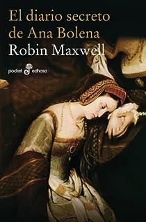 El diario secreto de Ana Bolena par Maxwell