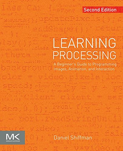 Download Learning Processing: A Beginner's Guide to Programming Images, Animation, and Interaction (The Morgan Kaufmann Series in Computer Graphics) Pdf