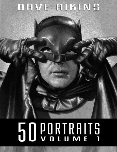 Read Online 50 Portraits: The Art of Dave Aikins (Volume 1) pdf