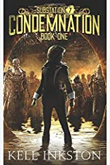Condemnation (Substation 7: Book 1) Paperback