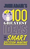 John Adair's 100 Greatest Ideas for Smart Decision Making, John Adair, 0857081756