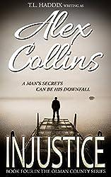 Injustice (Olman County Book 4)