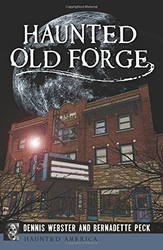 Haunted Old Forge (Haunted America) PDF