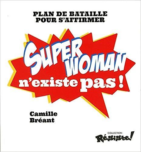 Livre Super Woman n'existe pas ! pdf ebook