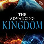 The Advancing Kingdom | Jonathan Welton,Jim Wiles