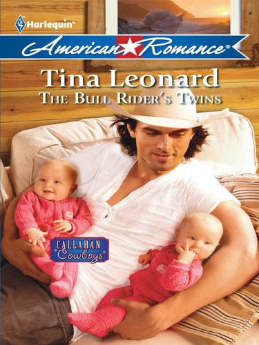 The Bull Rider's Twins (Callahan Cowboys Book 3) ()