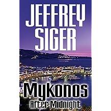 Mykonos After Midnight (Chief Inspector Andreas Kaldis Series Book 5)