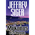 Mykonos After Midnight (Chief Inspector Andreas Kaldis Series Book 5)