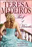 Front cover for the book Thief of Hearts by Teresa Medeiros