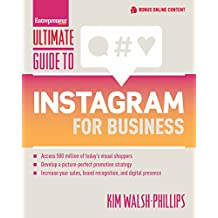 Ultimate Guide to Instagram for Business (Ultimate Series)