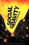 Social Gravity, Jason Lauritsen and Joe Gerstandt, 0615587879