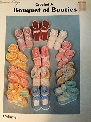 Vintage 1983 CROCHET A BOUQUET OF BOOTIES Volume 1 POPCORN, CANDY+