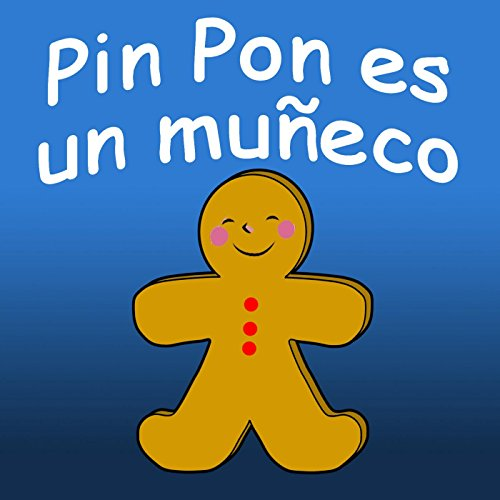 Pin Pon Es Un Muñeco by Canciones Infantiles & Canciones Para Niños on Amazon Music - Amazon.com