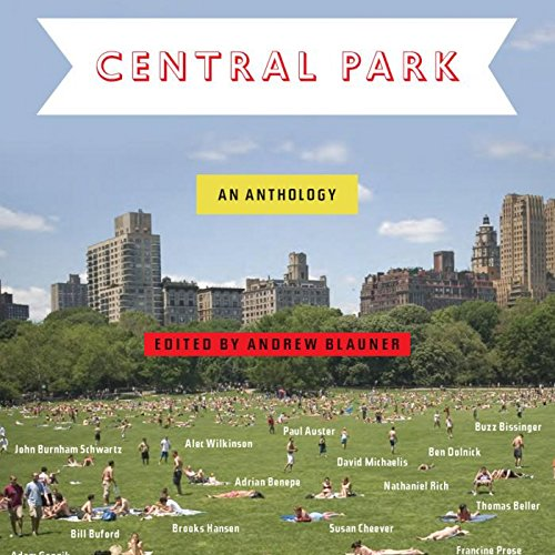 Central Park: An Anthology ()