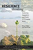 img - for Resilience Thinking: Sustaining Ecosystems and People in a Changing World by Brian Walker PhD (2006-08-22) book / textbook / text book