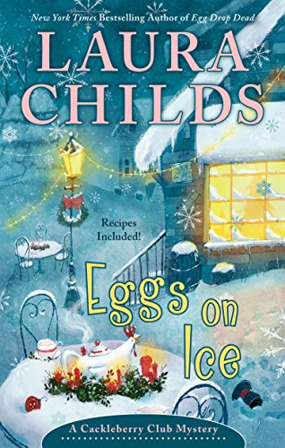 Eggs on Ice (A Cackleberry Club Mystery Book 8)