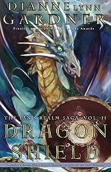 Dragon Shield (The Ian's Realm Saga) (Volume 2)