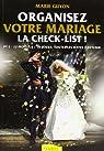 Organisez votre mariage : La check-list par Guyon