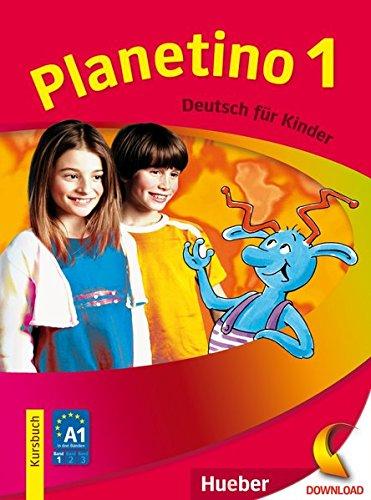 Planetino 1: Deutsch für Kinder.Deutsch als Fremdsprache / Kursbuch