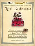 Novel Destinations: Literary Landmarks