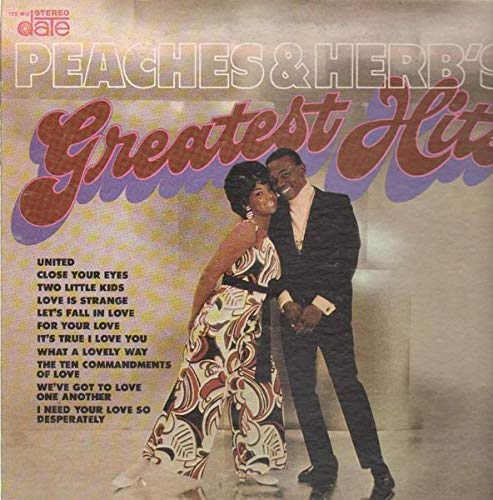 The Sweethearts of Soul - Peaches & Herb's - Greatest Hits