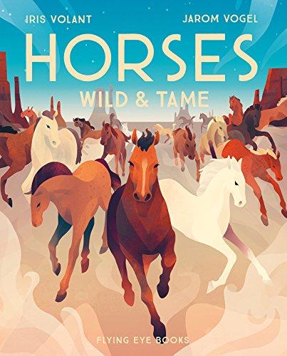 (Horses: Wild & Tame)