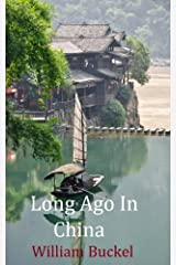 Long Ago In China Kindle Edition