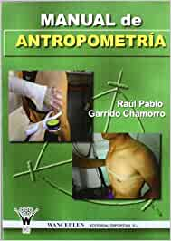 Manual de antropometr a raul garrido chamorro for Antropometria libro