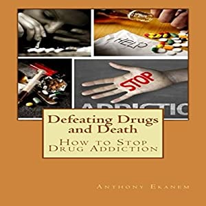 Defeating Drugs and Death Audiobook