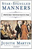 Star-Spangled Manners, Judith Martin, 0393325016
