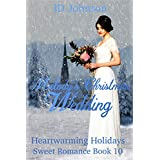 Melody's Christmas Wedding (Heartwarming Holidays Sweet Romance Book 10)