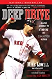 Deep Drive, Mike Lowell and Rob Bradford, 045122647X