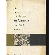La Peinture Moderne Au Canada Francais