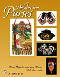 A Passion for Purses: 1600-2005