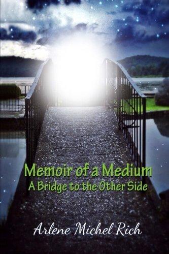 Memoir of a Medium: A Bridge to the Other Side PDF